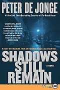 Shadows Still Remain (Large Print)