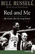 Red and Me: My Coach, My Lifelong Friend (Large Print)