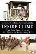 Inside Gitmo LP: The True Story Behind the Myths of Guantanamo Bay