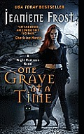 One Grave at a Time: A Night Huntress Novel Cover