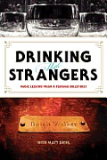 Drinking with Strangers Music Lessons from a Teenage Bullet Belt