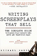 Writing Screenplays That Sell New Twentieth Anniversary Edition