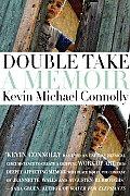 Double Take A Memoir