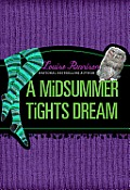 Tallulah Casey 02 Midsummer Tights Dream