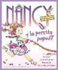 Fancy Nancy and the Posh Puppy (Spanish Edition): Nancy La Elegante y La Perrita Popoff