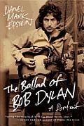 Ballad of Bob Dylan A Portrait