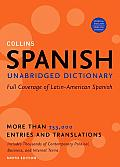 Collins Spanish Dictionary, Unabridged Edition (9TH 09 Edition)