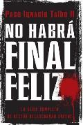 No Habra Final Feliz: La Serie Complet (09 Edition)