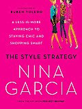 The Style Strategy: A Less-Is-More Approach to Staying Chic and Shopping Smart Cover