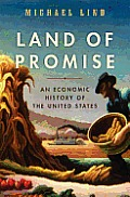 Land of Promise An Economic History of the United States