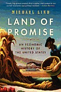 Land of Promise: An Economic History of the United States