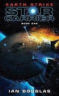 Earth Strike Star Carrier Book 1