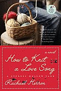 How to Knit a Love Song: A Cypress Hollow Yarn Cover