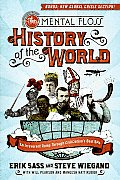 Mental Floss History of the World An Irreverent Romp Through Civilizations Best Bits