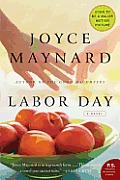 Labor Day, Joyce Maynard