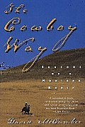 The Cowboy Way: Seasons of a Montana Ranch Cover