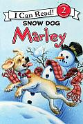 Marley: Snow Dog Marley (I Can Read Marley - Level 2) Cover
