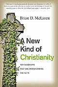 A New Kind of Christianity: Ten Questions That Are Transforming the Faith Cover