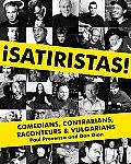 Satiristas Comedians Contrarians Raconteurs & Vulgarians