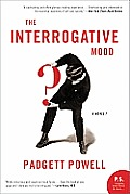 The Interrogative Mood: A Novel? Cover