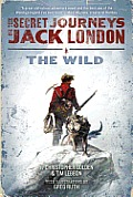 Secret Journeys of Jack London Book 1 The Wild