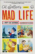 Al Jaffee's Mad Life: A Biography Cover