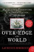 Over the Edge of the World: Magellan's Terrifying Circumnavigation of the Globe Cover