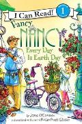 Every Day Is Earth Day (Fancy Nancy)