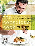 The Conscious Cook: Delicious Meatless Recipes That Will Change the Way You Eat Cover