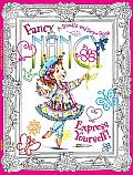 Fancy Nancy Express Yourself A Doodle & Draw Book