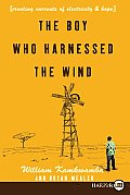 The Boy Who Harnessed the Wind LP: Creating Currents of Electricity and Hope