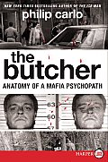 The Butcher LP: Anatomy of a Mafia Psychopath