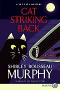 Cat Striking Back A Joe Grey Mystery Large Print