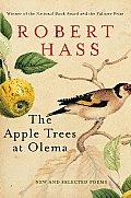 The Apple Trees at Olema: New and Selected Poems Cover