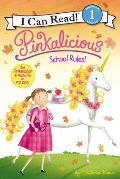 Pinkalicious: School Rules! (I Can Read - Level 1) Cover
