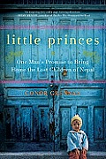 Little Princes: One Man's Promise to Bring Home the Lost Children of Nepal Cover