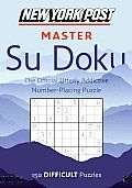 New York Post Master Su Doku: 150 Difficult Puzzles