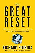 The Great Reset: How New Ways of Living and Working Drive Post-Crash Prosperity Cover