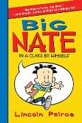 Big Nate: In a Class by Himself (Big Nate) Cover