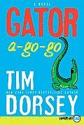Gator A-Go-Go (Large Print)