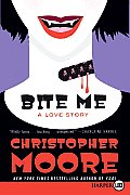 Bite Me: A Love Story (Large Print) Cover