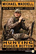 Hunting Booger Bottom: Life Lessons from the Field (Large Print)