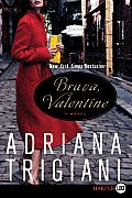 Brava, Valentine (Large Print)