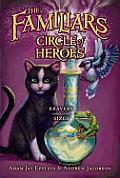 Familiars #03: Circle of Heroes