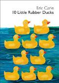 10 Little Rubber Ducks (World of Eric Carle) Cover