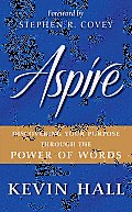 Aspire Discovering Your Purpose Through the Power of Words
