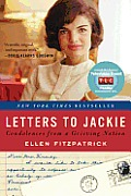 Letters to Jackie Condolences from a Grieving Nation