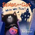Splat the Cat: What Was That? (Splat the Cat)