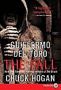 Strain Trilogy #02: The Fall (Large Print) Cover