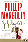 Supreme Justice A Novel of Suspense